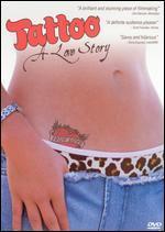 Tattoo: A Love Story