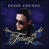 Tatuaje - Elvis Crespo