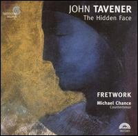 Tavener: The Hidden Face - Elizabeth Wilcock (tibetan bowls); Fretwork; Michael Chance (counter tenor); Nicholas Daniel (oboe)