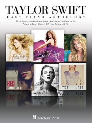 Taylor Swift: Easy Piano Anthology - Swift, Taylor (Creator)
