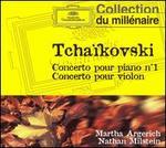 Tchaïkovski: Concerto pour piano no. 1; Concerto pour violon