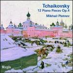 Tchaikovsky: 12 Piano Pieces, Op. 40