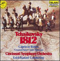 Tchaikovsky: 1812; Capriccio Italien; Cossack Dance - Cincinnati Symphony Orchestra; Erich Kunzel (conductor)