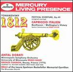 Tchaikovsky: 1812 Festival Overture; Capriccio Italien; Beethoven: Wellington's Victory - Deems Taylor (speech/speaker/speaking part); University of Minnesota Brass Band; Antal Doráti (conductor)