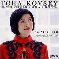 Tchaikovsky: Complete Works for Violin and Orchestra - Jennifer Koh (violin); Odense Symphony Orchestra; Alexander Vedernikov (conductor)