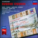 Tchaikovsky: Eugene Onegin - Anna Reynolds (vocals); Bernd Weikl (vocals); Enid Hartle (vocals); Julia Hamari (vocals); Michel Sénéchal (vocals); Nicolai Ghiaurov (vocals); Richard van Allan (vocals); Stuart Burrows (vocals); Teresa Kubiak (vocals); William Mason (vocals)