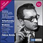 Tchaikovsky: Piano Concerto No. 1; Brahms: Piano Concerto No. 2