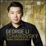 Tchaikovsky: Piano Concerto No. 1; Liszt: Solo Piano Works