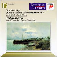Tchaikovsky: Piano Concerto No. 1; Violin Concerto - David Oistrakh (violin); Emil Gilels (piano); New York Philharmonic; Philadelphia Orchestra