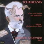 Tchaikovsky: Rare Transcriptions and Paraphrases, Vol. 1: Orchestral and Opera