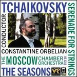 Tchaikovsky: Serenade for Strings; The Seasons