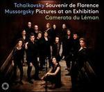 Tchaikovsky: Souvenir de Florence; Mussorgsky: Pictures at an Exhibition