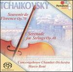 Tchaikovsky: Souvenir de Florence; Serenade for Strings