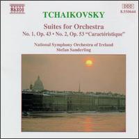 Tchaikovsky: Suites for Orchestra Nos. 1 & 2 - National Symphony Orchestra of Ireland; Stefan Sanderling (conductor)