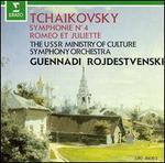 Tchaikovsky: Symphony No. 4; Romeo and Juliet Fantasy Overture