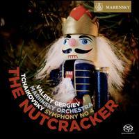 Tchaikovsky: Symphony No. 4; The Nutcracker - Mariinsky (Kirov) Theater Orchestra; Valery Gergiev (conductor)