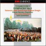 Tchaikovsky: Symphony No. 5 In E Minor, Op. 64/Tatiana's Letter Scene