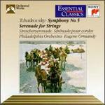 Tchaikovsky: Symphony No.5/Serenade For Strings