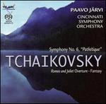 "Tchaikovsky: Symphony No. 6 ""Pathétique""; Romeo and Juliet Fantasy Overture"