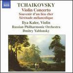 Tchaikovsky: Violin Concerto; Souvenir d'un lieu cher; Sérénade mélancolique