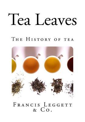 Tea Leaves - Leggett & Co, Francis