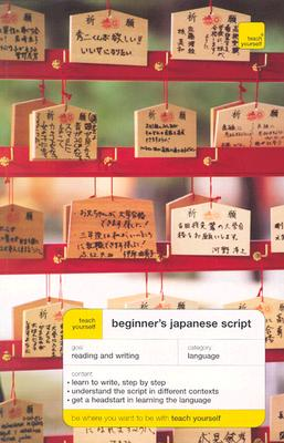 Teach Yourself Beginner's Japanese Script - Gilhooly, Helen