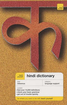 Teach Yourself Hindi Dictionary - Snell, Rupert