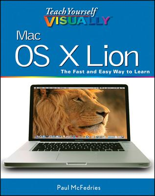 Teach Yourself Visually Mac OS X Lion - McFedries, Paul