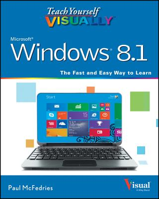 Teach Yourself Visually Windows 8.1 - McFedries, Paul
