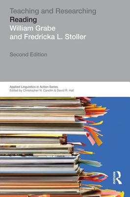 Teaching and Researching: Reading - Grabe, William Peter, and Stoller, Fredricka L.