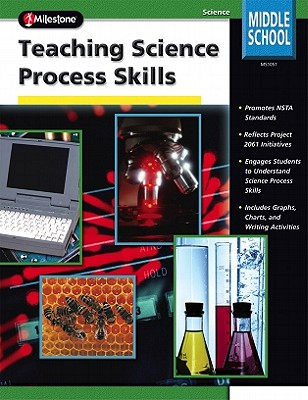 Teaching Science Process Skills - Bailer, Jill, and School Specialty Publishing, and Carson-Dellosa Publishing