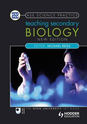 Teaching Secondary Biology - Reiss, Michael J.