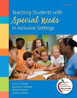 Teaching Students with Special Needs in Inclusive Settings - Smith, Tom E. C., and Polloway, Edward A., and Patton, James R.