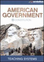 Teaching Systems: American Government Module, Vol. 2 - Constitution