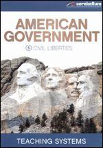 Teaching Systems: American Government Module, Vol. 5 - Civil Liberties
