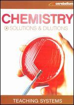 Teaching Systems: Chemistry Module - Solutions and Dilutions