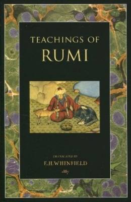 Teachings of Rumi - Whinfield, E. H. (Translated by)