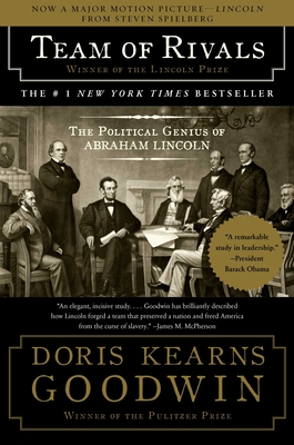 Team of Rivals: The Political Genius of Abraham Lincoln - Goodwin, Doris Kearns