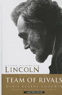 Team of Rivals: The Political Genius of Abraham Lincoln - Goodwin, Doris Kearns