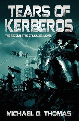 Tears of Kerberos - Thomas, Michael G.