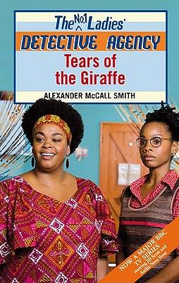 Tears of the Giraffe - McCall Smith, Alexander