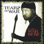 Tearz of War
