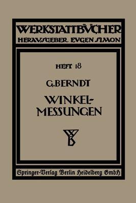 Technische Winkelmessungen - Berndt, G