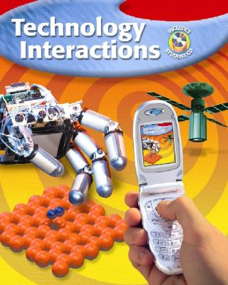 Technology Interactions, Student Edition - McGraw-Hill, and Harms, Henry R, and Swernofsky, Neal R