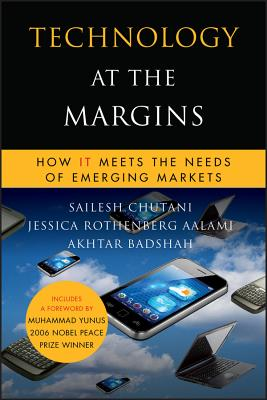 Technology Margins (Msel) - Chutani, Sailesh, and Rothenberg Aalami, Jessica, and Badshah, Akhtar