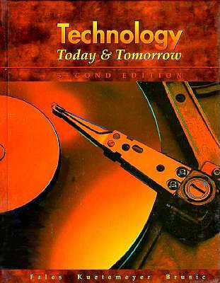 Technology Today and Tomorrow - Fales, James F