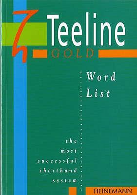 Teeline Gold Word List - Tilly, Anne, and Smith, Mavis
