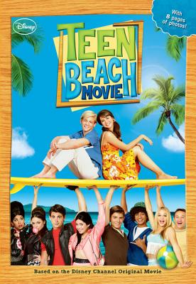 Teen Beach Movie - Nathan, Sarah (Adapted by)