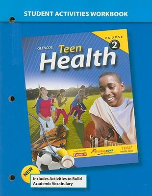Teen health course 2 student activities workbook book by mcgraw hill teen health course 2 student activities workbook mcgraw hillglencoe creator fandeluxe Choice Image