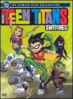 Teen Titans, Vol. 2: Switched